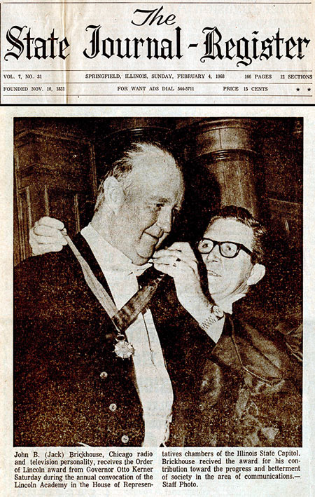 Brickhouse made news early in 1968 when he received the Order of Lincoln from Gov. Otto Kerner at the Illinois Statehouse in Springfield.